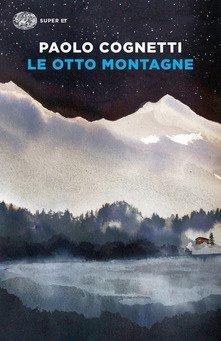 I migliori libri di montagna - Paolo Cognetti