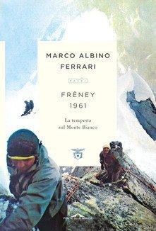 recensione libro Freney Bonatti